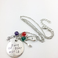 "Little Mermaid Ariel hand stamped ""Part of Your World,"" necklace"