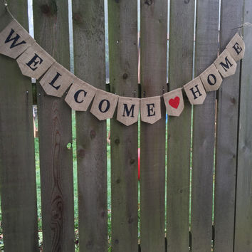 Welcome Home Burlap Banner, Welcome Home Decor Sign, Military Leave Welcome, New Baby Welcome Bunting, Welcome Home Bunting, Rustic Sign
