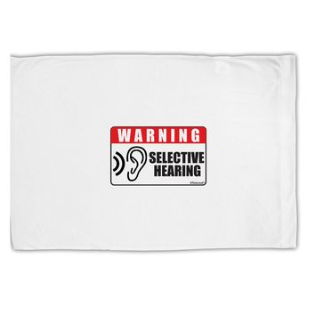 Warning Selective Hearing Funny Standard Size Polyester Pillow Case by TooLoud