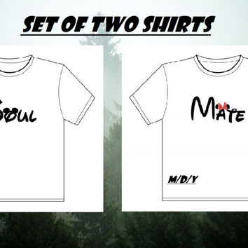 Soul mate shirts (SET OF TWO)