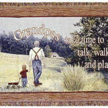 "Grandpa Grandfather Appreciation Afghan -  "" Grandpas Take Time To Talk, Walk And Play. """