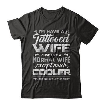 I Have A Tattooed Wife Like A Normal Wife But Cooler