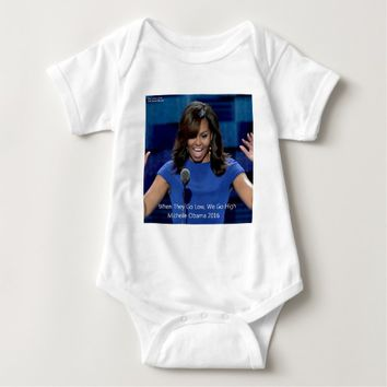 "Michelle Obama ""We Go High"" Collectible Baby Bodysuit"