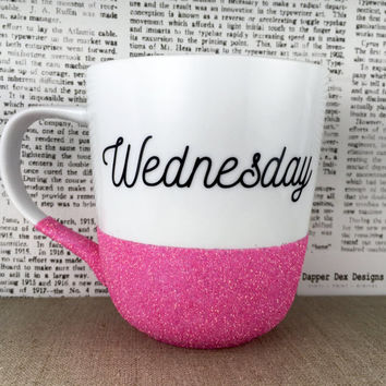 Pink Wednesday Glitter Dipped Coffee Mug | Glitter Dipped Coffee Cup | Glittered Cup