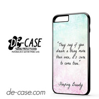 Sleeping Beauty Quotes DEAL-9678 Apple Phonecase Cover For Iphone 6 / 6S