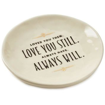 Love You Always Trinket Dish, 4.5""