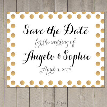Wedding invitation Save the Date - Modern Calligraphy Gold polka dots - Digital file