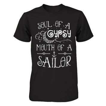 Soul Of A Gypsy Mouth Of A Sailor T-Shirt