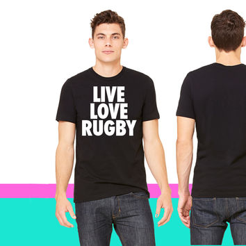 Live Love Rugby_ unisex t-shirt