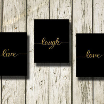 Live Laugh Love Gold Glitter Black Set of 3 Printable Instant Download Print Poster Digital Art Wall Art Home Decor G188-189-190bgg