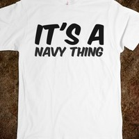 IT'S A NAVY THING