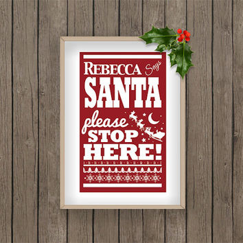 Personalised Santa Stop Sign christmas winter print pdf printable digital download snow snowflake Red holiday gift present