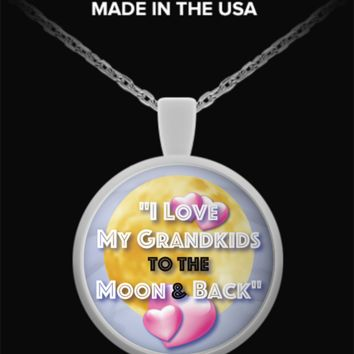 I Love My Grandkids To The Moon & Back V.2 - Necklace