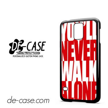 Liverpool You'll Never Walk Alone For Samsung Galaxy S5 Case Phone Case Gift Present YO