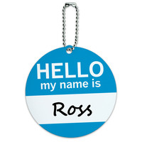 Ross Hello My Name Is Round ID Card Luggage Tag