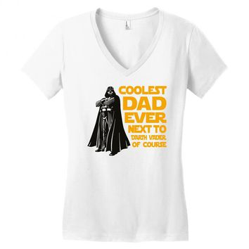 Coolest Dad Ever Next to Darth Vader of Course Women's V-Neck T-Shirt