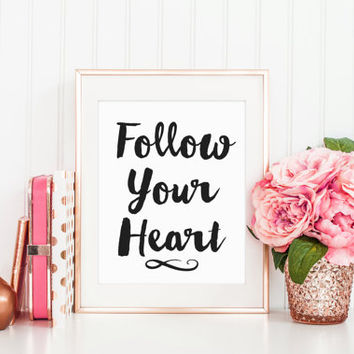 Follow Your Heart, Believe In Yourself, Inspirational Quote, She Believed She Could, Office Decor, Black and White Art, Printable Wall Art