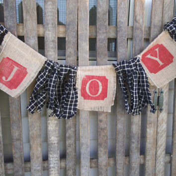 Burlap Banner -Christmas Garland - JOY - Banner ~ Rustic Christmas -  Christmas Banner - Homespun  Rags Garland - Holiday Decor - Photo Prop