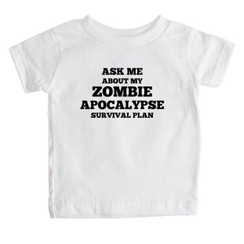 Ask Me About My Zombie Apocalypse Survival Plan  Baby Tee