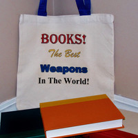 Books, The Best Weapons In The World Tote Bag. Doctor Who Quote Bag.