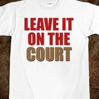 Leave It On The Court - Cardinal