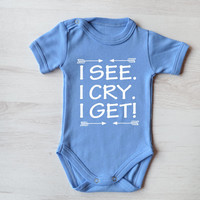 Gender Neutral Baby Clothes. I see, I cry, I get baby bodysuit. Funny Baby Girl or Baby Boy Romper. Great Baby Shower Gift. First Birthday