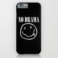 No Drama iPhone & iPod Case by Moop