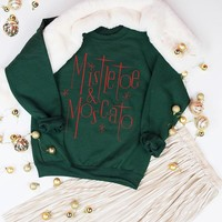 Mistletoe And Moscato Christmas Sweatshirt