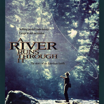 A River Runs Through It 11x17 Movie Poster (1992)