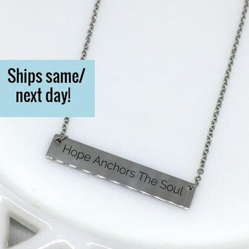 Hope Anchors The Soul, Hope Necklace, Hebrew Quote, Hope Quote Necklace, Custom Engraved Necklace, Engraved Jewelry, Religious Jewelry
