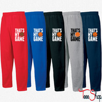 basketball - that's my game Sweatpants