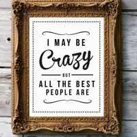 Retro Inspirational Quote Print 'Crazy' by RockTheCustardPrints