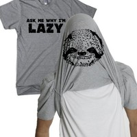 Ask Me Why I'm Lazy T Shirt Funny Flipup Sloth Tee For Women S