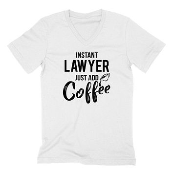 Instant lawyer  just add coffee job cool university college student gift for her for him  V Neck T Shirt
