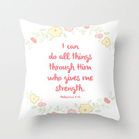 Philippians 4:13 Throw Pillow by PrintableWisdom | Society6
