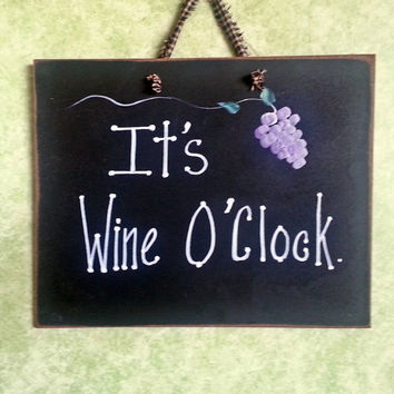 It's Wine O'Clock sign, grape accent