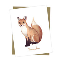 """You're A Fox"" Card"