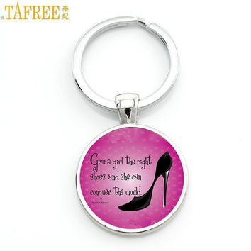 TAFREE women high heels keychain Give a girl the right shoes and she can conquer the w