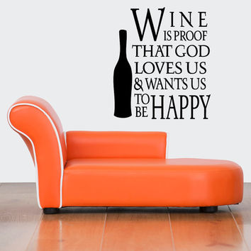 Wall Decal Vinyl Sticker Room Tattoo Decor Wine Quote God Loves Us And Wants Us To Be Happy 1359