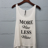 More Wine, Less Whine Tank - Ivory