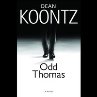 Odd Thomas: A Novel by Dean Koontz (First Edition)