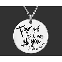 Fear Not For I Am With You Necklace | Isaiah 41:10 | Christian Gifts