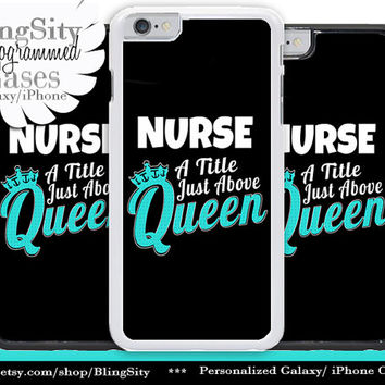Nursing Nurse Iphone 6 Plus Case Black A Title Above Queen Funny Quote Iphone 4 4s 5 5C Ipod Touch Cover LPN RN Medical