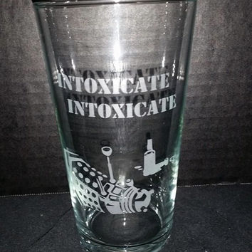 Doctor Who Dalek Inspired Intoxicate Etched Pint Glass Funny Doctor Who Inspired Glassware