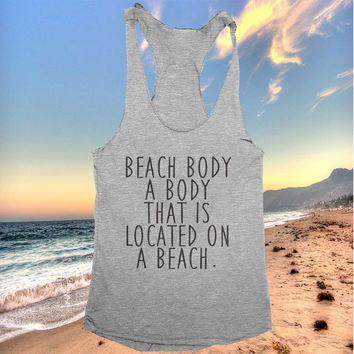 Beach Body A Body That Is Located On A Beach racerback tank top dark grey yoga gym fitness work out fashion summer beach tops