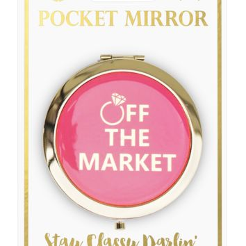 """Off The Market""  Purse Mirror"