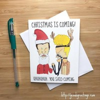 Beavis and Butthead Christmas is Coming Uhuhuh Funny Christmas Card Holiday Card FREE SHIPPING