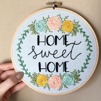 Home Sweet Home Hand Embroidery With From Moonrisewhims On Etsy