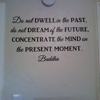 Buddha  vinyl wall quote  Do not Dwell by daydreamerdesign on Etsy