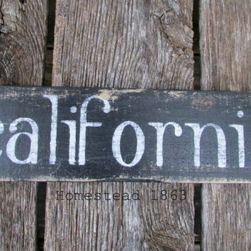 California Rustic Wood Sign, Reclaimed Wood, Distressed Wood Sign, Wall Art, Rustic Home Decor,